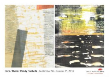 Here / There: Works by Wendy Prellwitz
